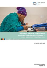 """Titelbild der Praxisleitfadens zum Thema """"Lernende mit begrenzter, unterbrochener oder lange zurückliegender Schulbildung... und wie man sie unterstützen kann"""""""